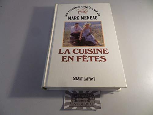 9782221046036: La cuisine en fêtes (Les Recettes originales de--) (French Edition)