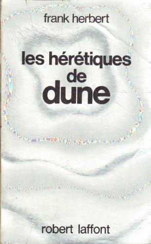 Heretiques De Dunes: Herbert, Frank