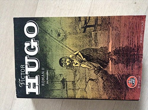 9782221046890: Oeuvres compl�tes Roman II. Les Mis�rables
