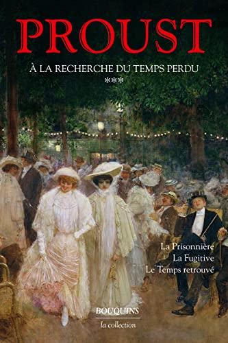 A La Recherche Du Temps Perdu: 3 (French Edition): Proust