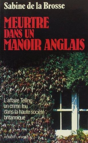 9782221047743: Meurtre dans un manoir anglais: Récit (French Edition)