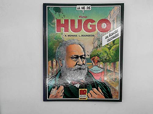9782221047804: VIE DE VICTOR HUGO -BD LAFFONT