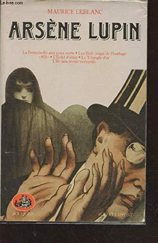 Arsène Lupin, tome 2. La Demoiselle Aux: Leblanc, Maurice, Lacassin,