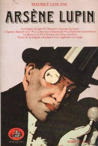 Arsène Lupin, tome 3 :Les dents du: Maurice Leblanc