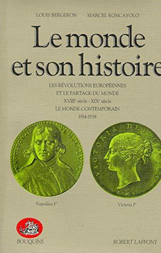 Le monde et son histoire, tome 3: Bergeron, Lois; Roncayolo, Marcel