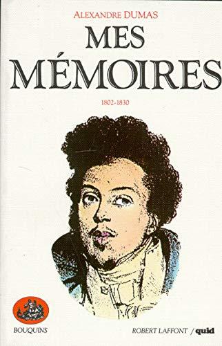Mes memoires t1 1802-1830 (French Edition): Alexandre Dumas