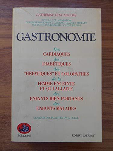 """9782221048702: Gastronomie: Des cardiaques, des diabétiques, des """"hépatiques"""" (Bouquins) (French Edition)"""