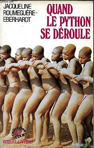 """9782221048757: Quand le python se déroule (Collection """"Vécu"""") (French Edition)"""