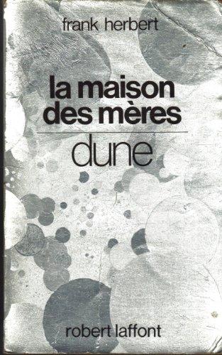 9782221049129: La Maison des mères : Dune