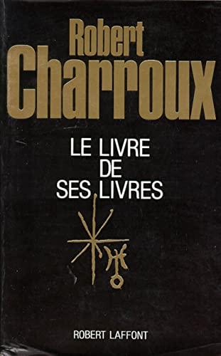 9782221049167: Le livre de ses livres (French Edition)