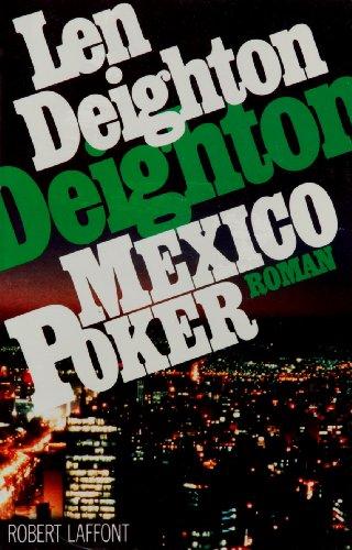 Mexico poker: Len Deighton