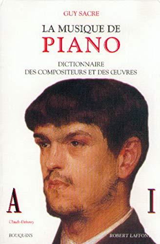 9782221050170: La musique de piano: Dictionnaire des compositeurs et des œuvres (Bouquins) (French Edition)