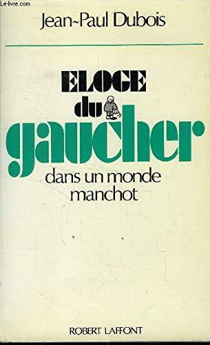 9782221050255: Eloge du gaucher dans un monde manchot (French Edition)