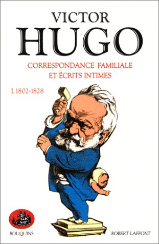 9782221051429: Correspondance familiale et écrits intimes, tome 1 : 1802-1828