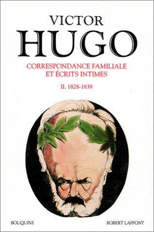 9782221051436: Correspondance familiale et écrits intimes, tome 2 : 1828-1839