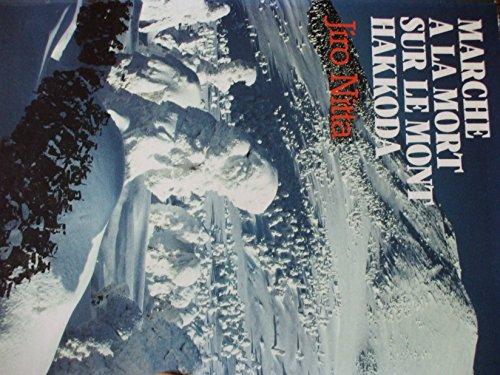 9782221051702: Marche à la mort sur le mont Hakkoda