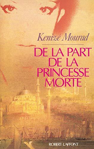 9782221052181: De la part de la princesse morte (French Edition)