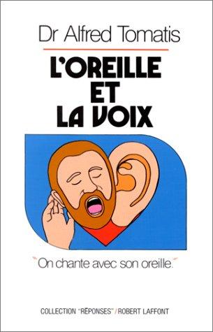 9782221052419: L'oreille et la voix (Réponses/santé) (French Edition)