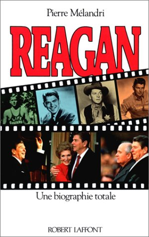 9782221053058: REAGAN UNE BIOGRAPHIE TOTALE