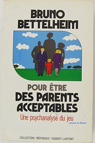 9782221053225: Pour être des parents acceptables