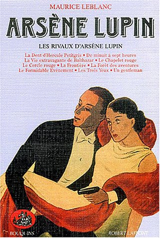 9782221054383: Arsène Lupin, tome 5 : Les rivaux D'Arsène Lupin