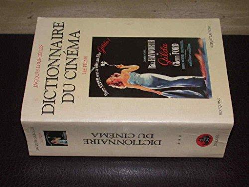9782221054659: DICTIONNAIRE DU CINEMA. Tome 3, Les films (Bouquins)