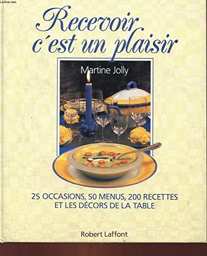 RECEVOIR C EST UN PLAISIR [Sep 29,: MARTINE JOLLY