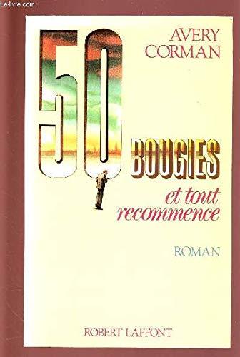 9782221055298: Cinquante bougies et tout recommence