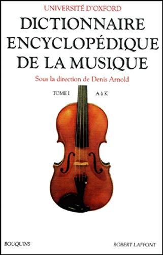 Dictionnaire Encyclopédique de la Musique, Tomes 1 and 2: Università d'Oxford