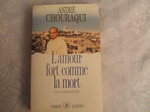9782221056981: L'amour fort comme la mort : une autobiographie