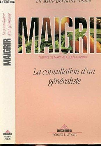 9782221057353: Maigrir: la consultation d'un généraliste