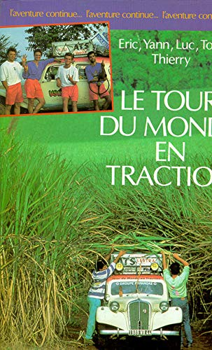 9782221057827: Le Tour du monde en traction
