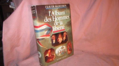 9782221058251: L'album des Hommes de la libert�