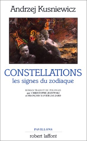 9782221059517: Constellations: Les signes du zodiaque : roman
