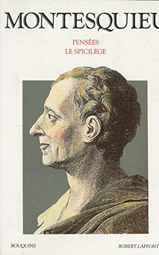 9782221059609: Pensées ;: Le Spicilège (Bouquins) (French Edition)