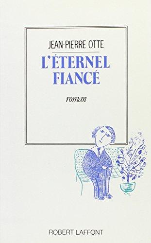 Là ternel fiancà (French Edition): Robert Laffont