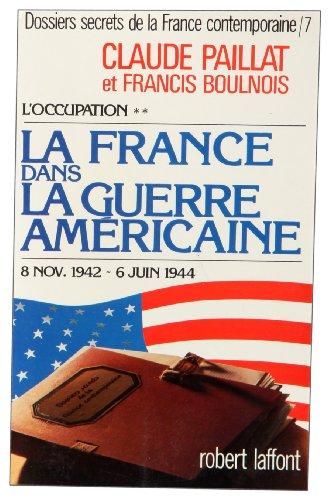 Dossiers secrets de la France contemporaine, tome: Paillat, Claude