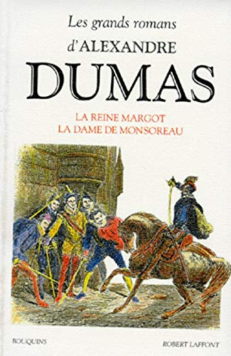 9782221064559: La Reine Margot - La Dame de Monsoreau