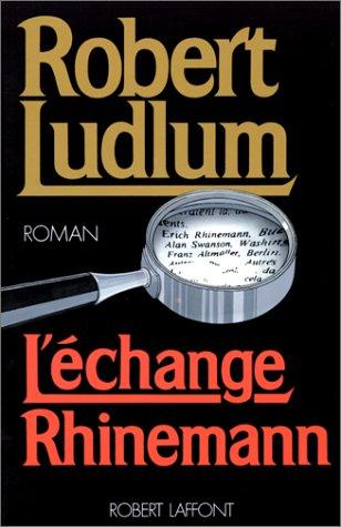 9782221064849: L'Échange Rhinemann