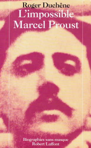 9782221065051: L'impossible Marcel Proust (Biographies sans masque) (French Edition)