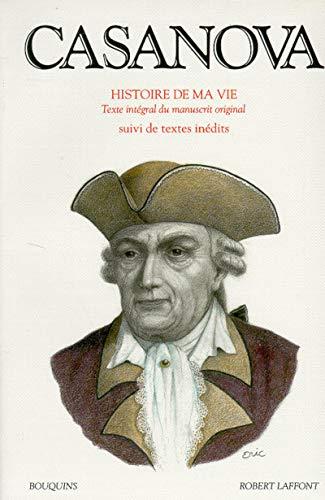 Casanova : Histoire de ma vie, tome 3: Casanova, Giacomo; Lacassin, Francis