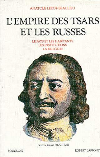 L'empire des tsars et les Russes (Bouquins): Leroy-Beaulieu, Anatole