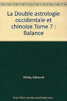 9782221066157: La Double Astrologie occidentale et chinoise : Balance
