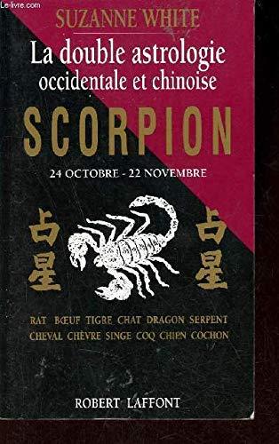 9782221066164: Scorpion. La double astrologie occidentale et chinoise