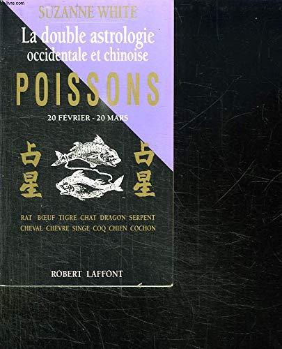9782221066201: Poisson. La double astrologie occidentale et chinoise