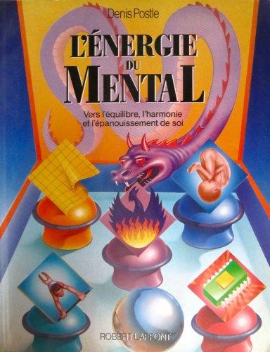 L'energie du mental: Postle