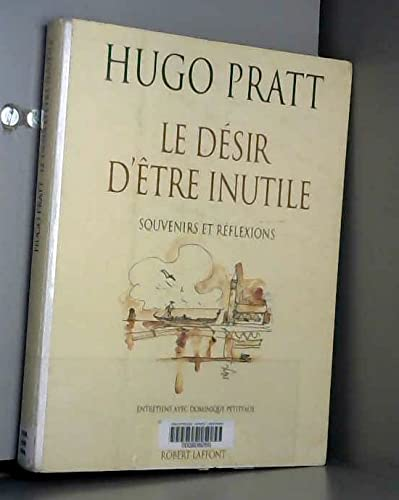 9782221066454: Le désir d'être inutile: Souvenirs et réflexions (Collection Vécu) (French Edition)
