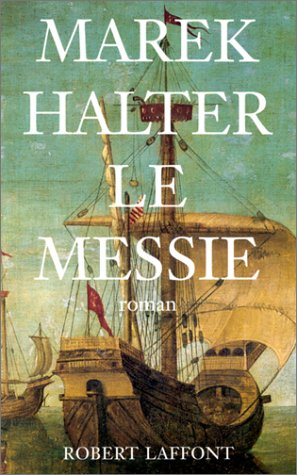 9782221066522: Le messie (French Edition)
