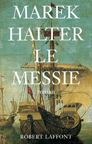 Le messie (French Edition): Halter, Marek