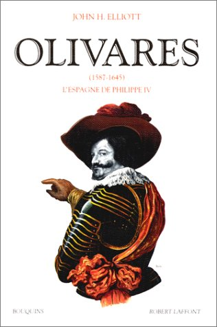 9782221066645: Olivares, 1587-1645